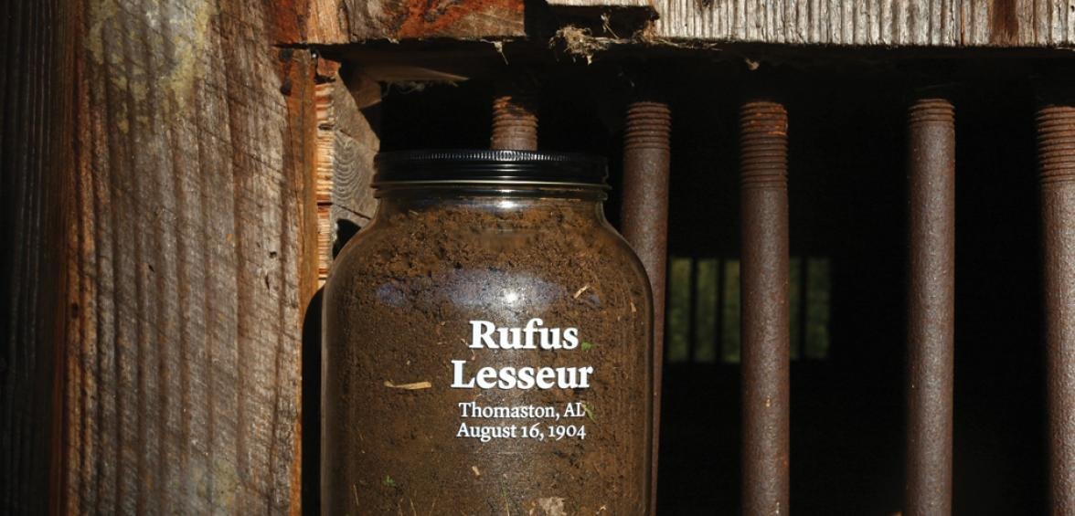 Jar containing soil from site in Marengo County, Alabama, where Rufus Lesseur was lynched